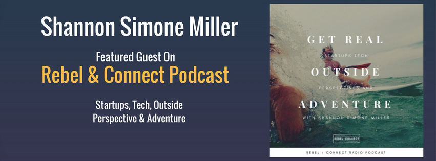 Shannon Simone Miller Featured Guest on Rebel & Connect Podcast