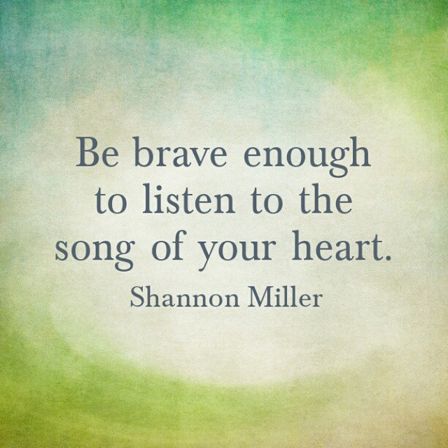 Be brave enough to say I love you more often | Shannon